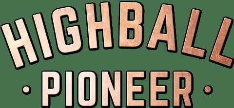 Highball Pioneer